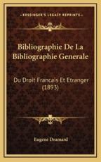 Bibliographie De La Bibliographie Generale - Eugene Dramard (author)