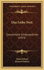 Das Liebe Nest - Paula Dehmel, Richard Dehmel (editor)