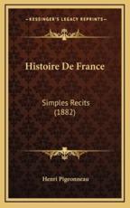 Histoire De France - Henri Pigeonneau (author)