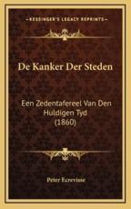 De Kanker Der Steden - Peter Ecrevisse (author)