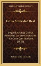 De La Autoridad Real - Antonio Ortiz De Zarate (author)