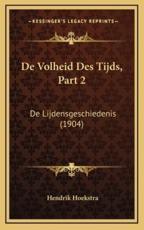 De Volheid Des Tijds, Part 2 - Hendrik Hoekstra (author)
