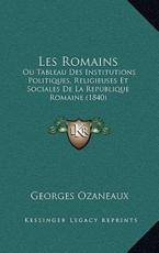 Les Romains - Georges Ozaneaux (author)