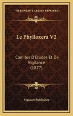 Le Phylloxera V2 - Masson Publisher (author)