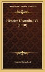 Histoire D'Annibal V1 (1870) - Eugene Hennebert (author)