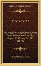Precis, Part 2 - Pierre Francois Tissot (author)