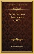 Joyas Poeticas Americanas (1897) - Carlos Romagosa (author)