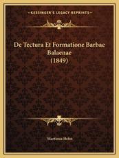De Tectura Et Formatione Barbae Balaenae (1849) - Martinus Hehn (author)