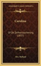 Carolina - Mrs Hofland (author)