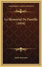 Le Memorial De Famille (1854) - Emile Souvestre (author)