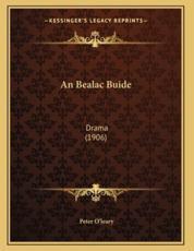 An Bealac Buide - Peter O'Leary (author)