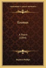Eremus - Professor Stephen Phillips (author)