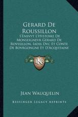 Gerard De Roussillon - Jean Wauquelin (author)