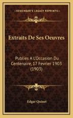 Extraits De Ses Oeuvres - Edgar Quinet (author)