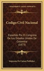 Codigo Civil Nacional - Imprenta de Caitan Publisher (other)