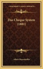 Das Cheque System (1881) - Albert Bayerdorffer (author)