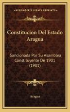 Constitucion Del Estado Aragua - Aragua (author)