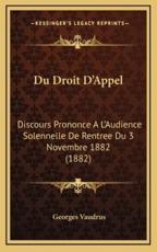 Du Droit D'Appel - Georges Vaudrus (author)