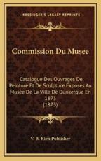 Commission Du Musee - V B Kien Publisher (author)