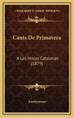Cants De Primavera - Anonymous (author)