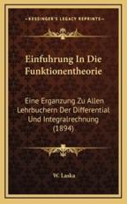 Einfuhrung In Die Funktionentheorie - W Laska (editor)