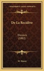 De La Recidive - M Mairet (author)