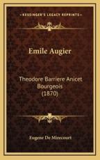 Emile Augier - Eugene De Mirecourt (author)