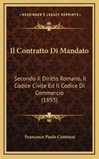 Il Contratto Di Mandato - Francesco Paolo Contuzzi (author)