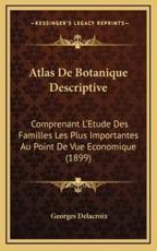 Atlas De Botanique Descriptive - Georges Delacroix (author)