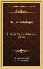 De La Statistique - M Valentin-Smith (author), F De Montherot (author)