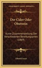 Der Cider Oder Obstwein - Eduard Lucas (author)