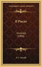 Il Pincio - P C Novelli (author)