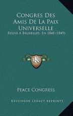 Congres Des Amis De La Paix Universelle - Peace Congress (other)