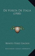 De Vuelta De Italia (1900) - Professor Benito Perez Galdos (author)