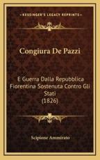 Congiura De Pazzi - Scipione Ammirato (author)