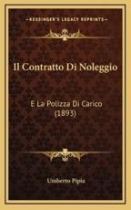 Il Contratto Di Noleggio - Umberto Pipia (author)