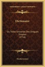 Dictionaire - Nicolas Lemery (author)