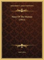 Harp of the Human (1913)