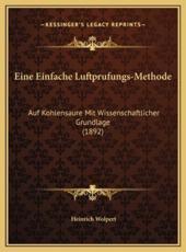 Eine Einfache Luftprufungs-Methode - Heinrich Wolpert (author)