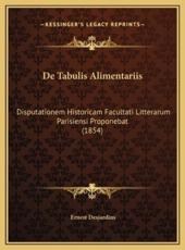 De Tabulis Alimentariis - Ernest Desjardins (author)