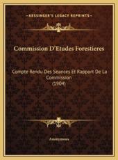 Commission D'Etudes Forestieres - Anonymous (author)