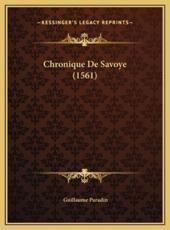 Chronique De Savoye (1561) - Guillaume Paradin (author)