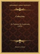 Coleccion - Ramon A Salazar (author)