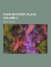 Four Mystery Plays Volume 2