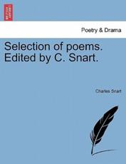 Selection of poems. Edited by C. Snart.