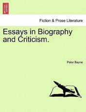 Essays in Biography and Criticism.