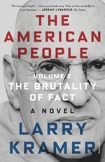 The American People. Volume 2 The Brutality of Fact
