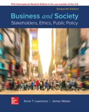 ISE BUSINESS AND SOCIETY: STAKEHOLDERS ETHC PUBLIC POLICY