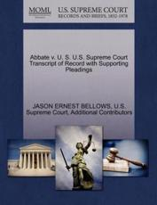 Abbate v. U. S. U.S. Supreme Court Transcript of Record with Supporting Pleadings