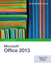 New Perspectives on Microsoft¬Office 2013, Second Course
